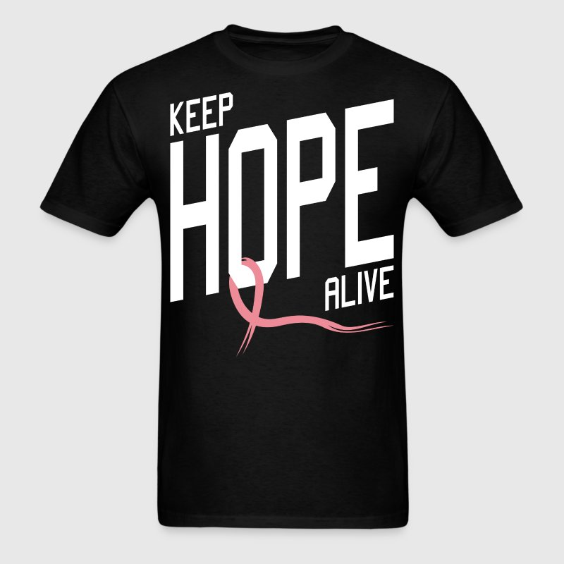 Keep Hope Alive Breast Cancer - Men's T-Shirt
