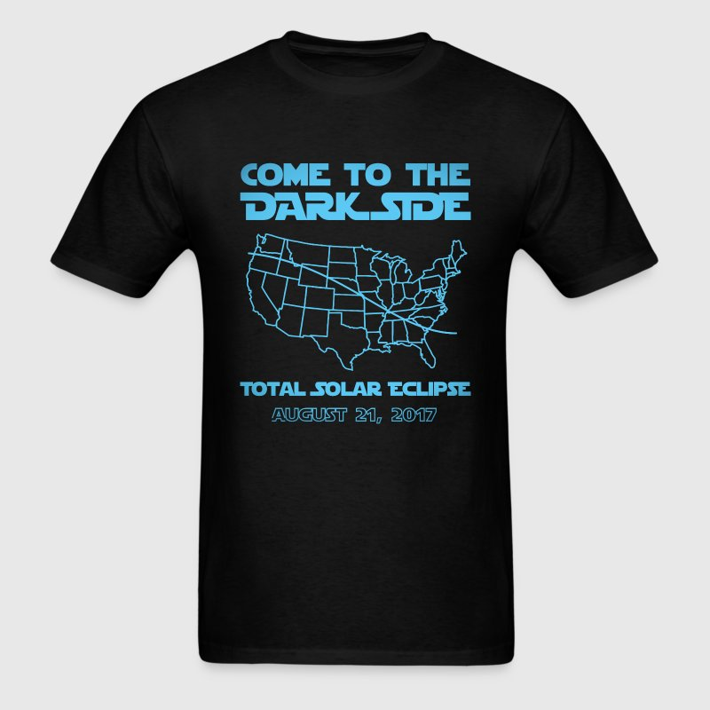 Come To The Dark Side Total Solar Eclipse  - Men's T-Shirt