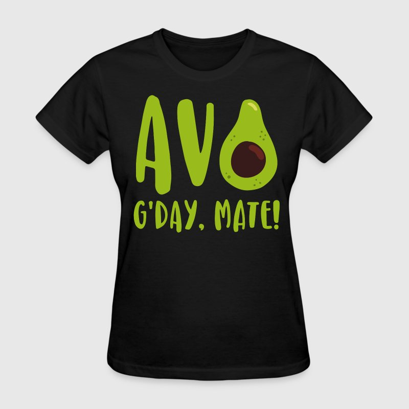 Avocado G'Day Mate T-Shirts - Women's T-Shirt