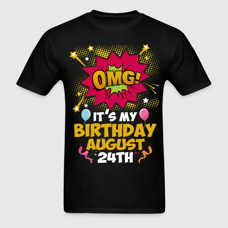 Its My Birthday August 24th T-Shirts - Men's T-Shirt