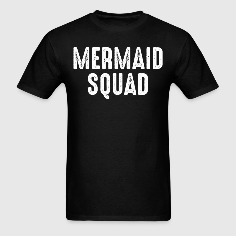Mermaid Squad T-Shirt T-Shirts - Men's T-Shirt