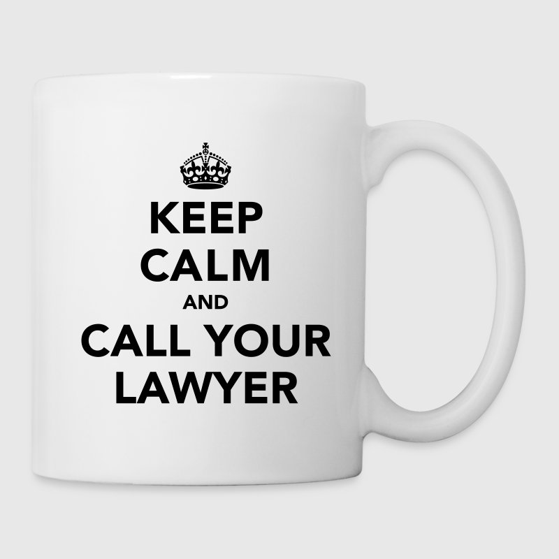 Keep Calm And Call Your Lawyer Gift - Coffee/Tea Mug