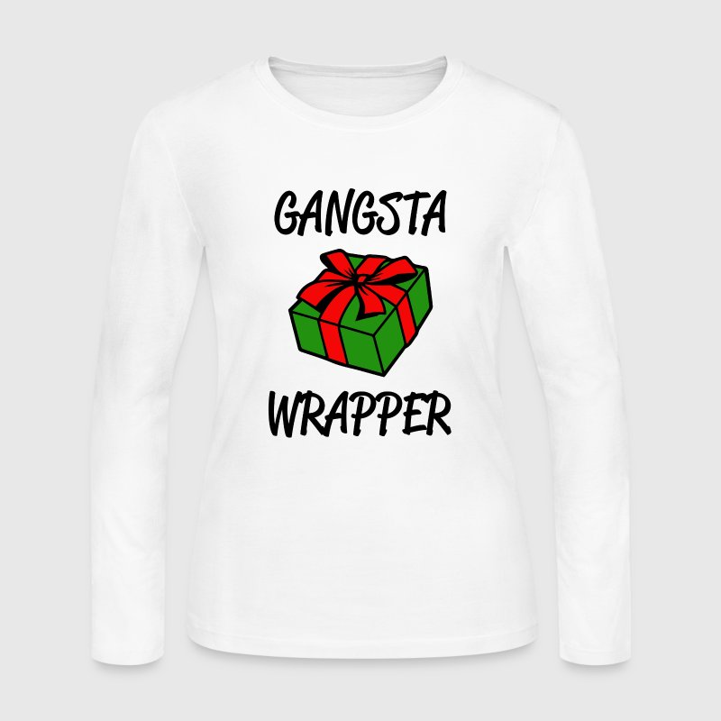 Gangsta Wrapper funny Christmas Shirt - Women's Long Sleeve Jersey T-Shirt