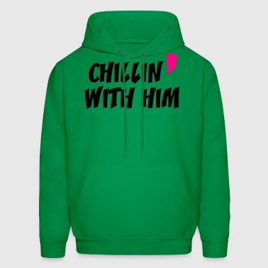 chill in with him - Men's Hoodie