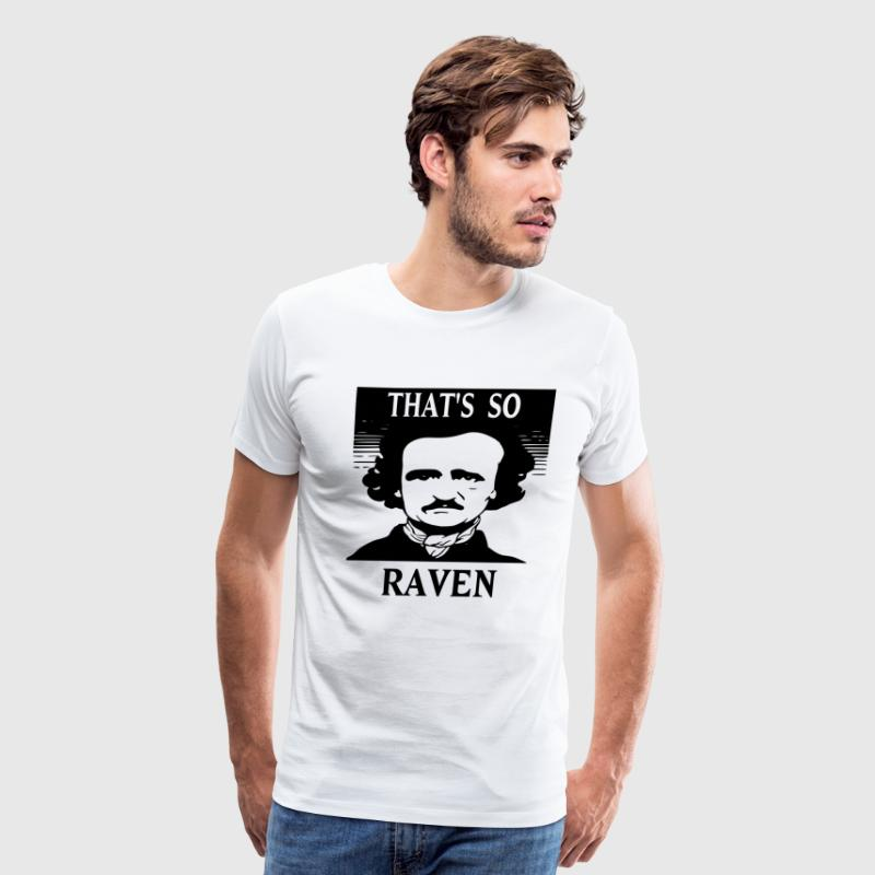 That's So Raven T-Shirts - Men's Premium T-Shirt