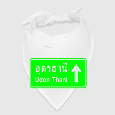 Udon Thani, Thailand / Highway Road Traffic Sign - Bandana