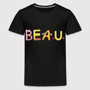 shop beau t shirts online spreadshirt. Black Bedroom Furniture Sets. Home Design Ideas