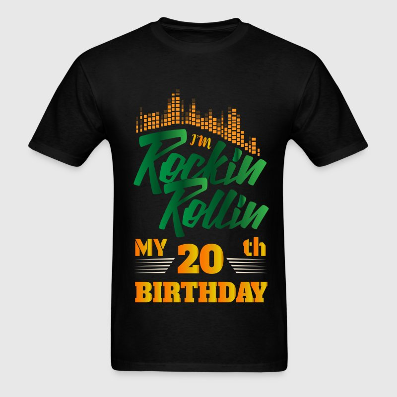 Rockin Rollin 20th Year Birthday Occasion T-Shirts - Men's T-Shirt