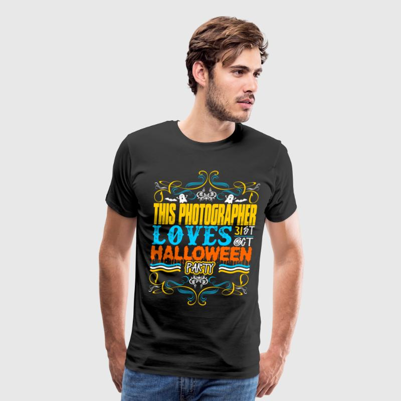 This Photographer Loves 31st Oct Halloween Party T-Shirts - Men's Premium T-Shirt