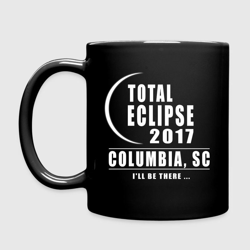 Total Eclipse 2017 Columbia SC Solar Eclipse Mugs & Drinkware - Full Color Mug