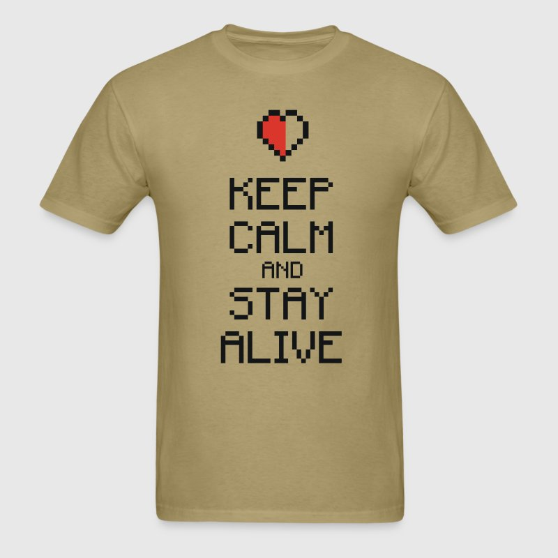 Keep calm stay alive 2c T-Shirts - Men's T-Shirt