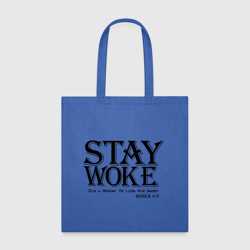 STAY WOKE Bags & backpacks - Tote Bag
