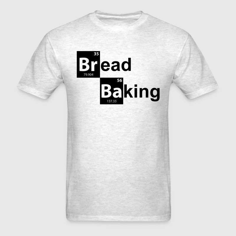 BREAD BAKING T-Shirts - Men's T-Shirt