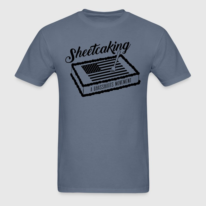 Sheetcaking - Men's T-Shirt