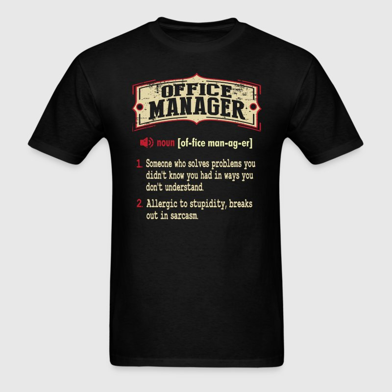 Office Manager Sarcastic Definition T-Shirt T-Shirts - Men's T-Shirt