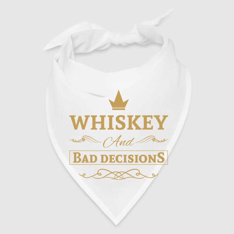 Whiskey and bad decisions Caps - Bandana