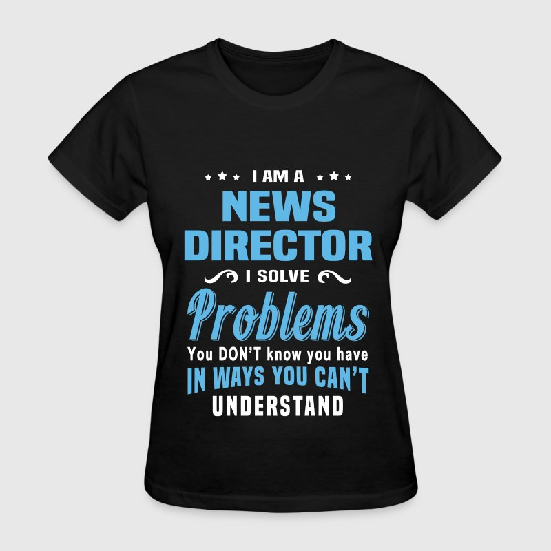 News Director - Women's T-Shirt