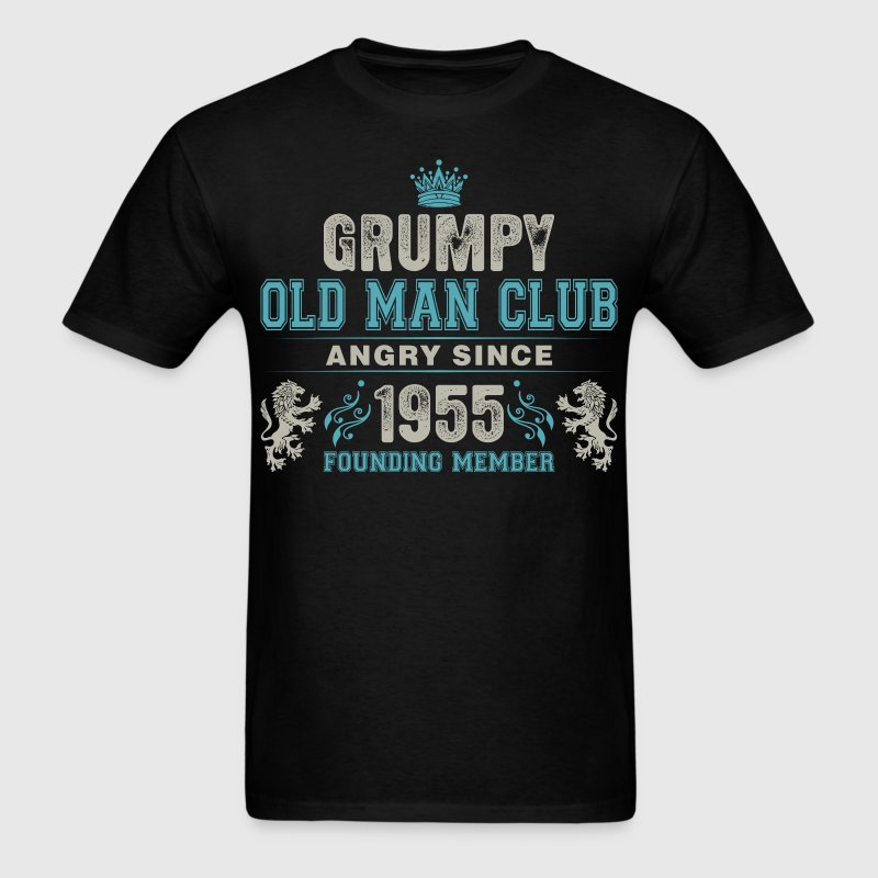 Grumpy Old Man Club Since 1955 Founder Member Tees T-Shirts - Men's T-Shirt