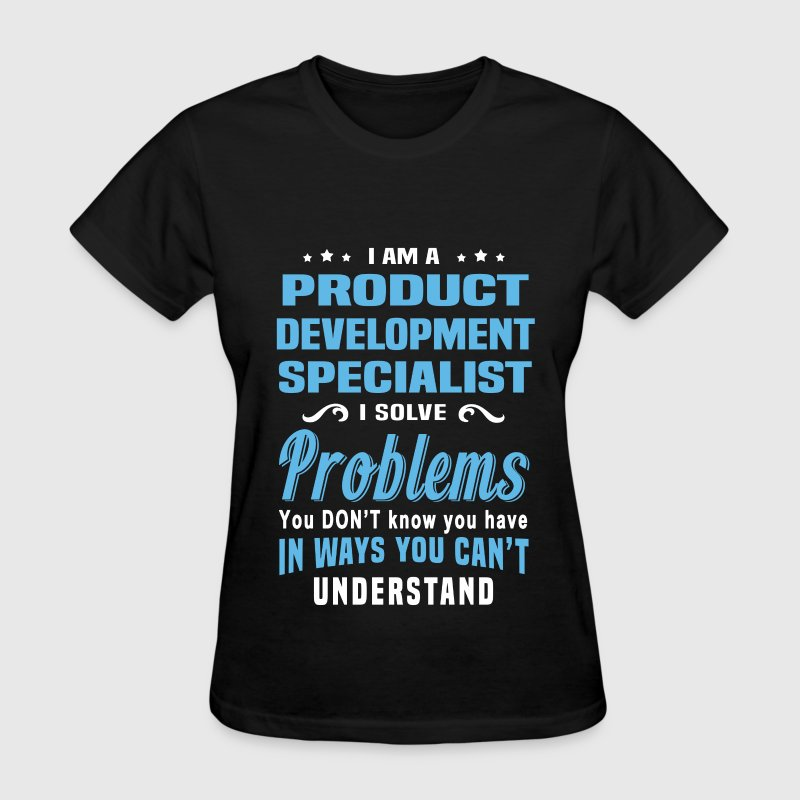 Product Development Specialist T-Shirts - Women's T-Shirt