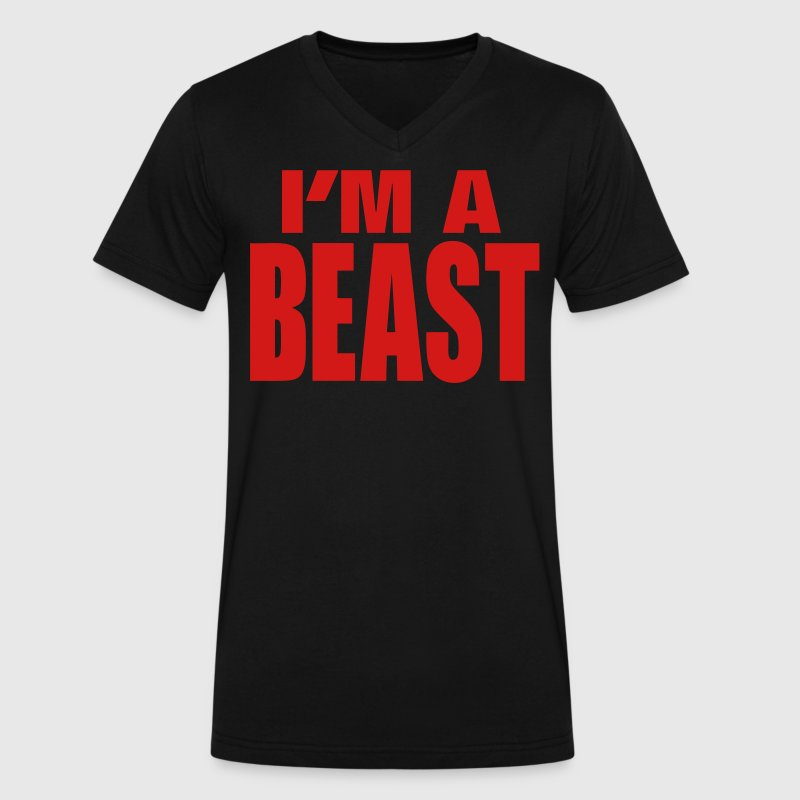I'M A BEAST T-Shirts - Men's V-Neck T-Shirt by Canvas