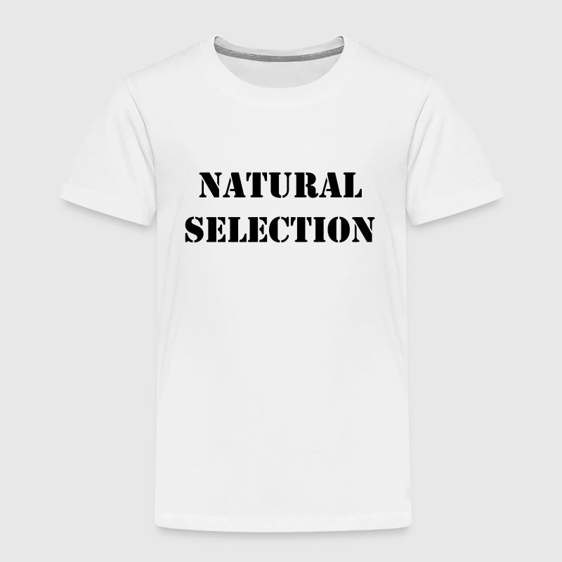 NATURAL SELECTION Baby & Toddler Shirts - Toddler Premium T-Shirt