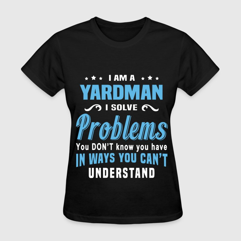 Yardman - Women's T-Shirt
