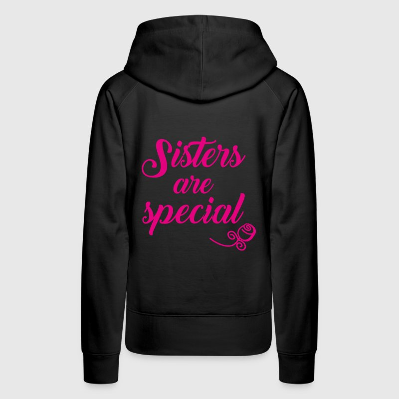 Sisters are special - Women's Premium Hoodie