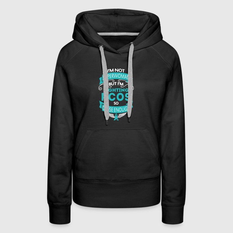 PCOS - Awareness Shirt - Women's Premium Hoodie