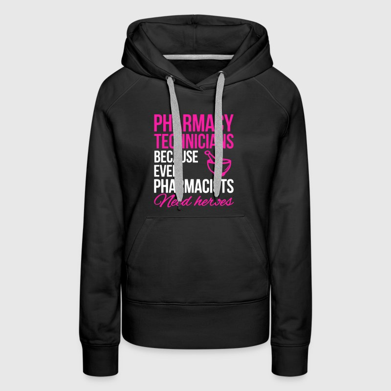 Pharmacy Technician Hero - Women's Premium Hoodie
