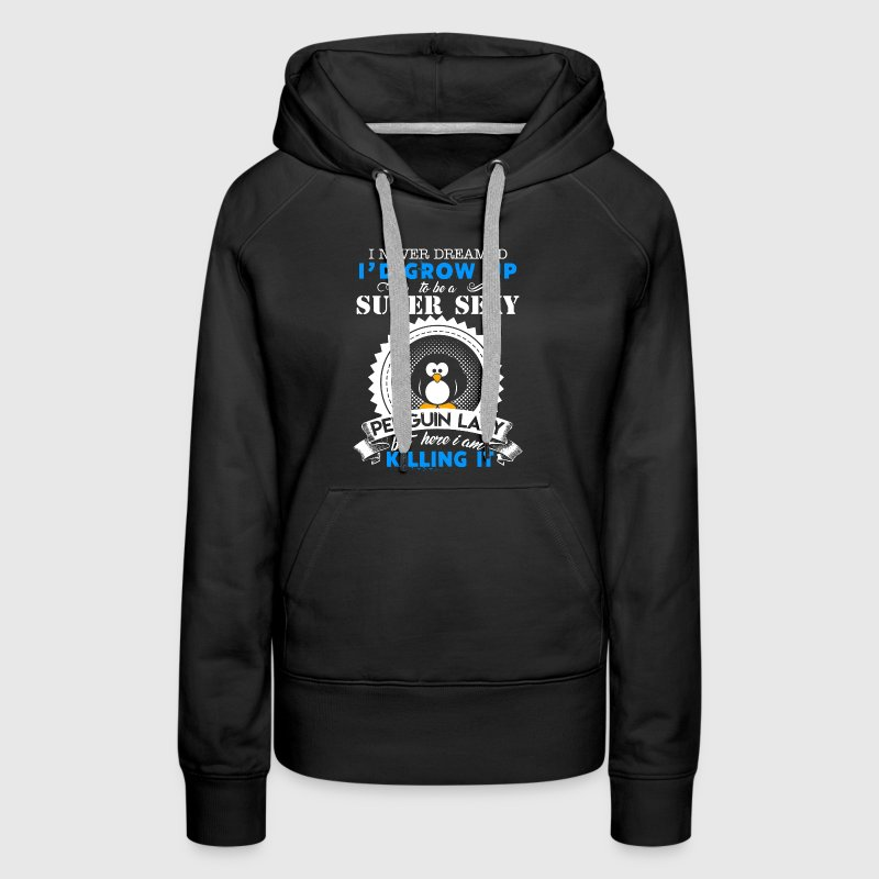 Super Sexy Penguin Lady - Women's Premium Hoodie