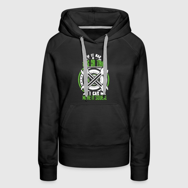 Mechanic If It Has Tits Or Tires - Women's Premium Hoodie
