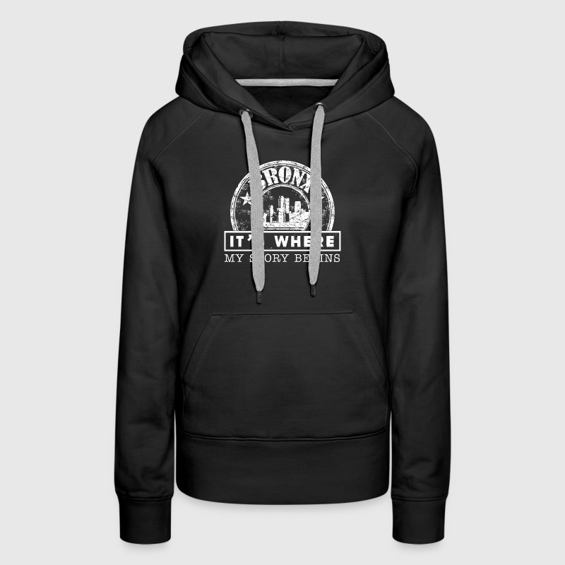 Bronx It's Where My Story Begins - Women's Premium Hoodie