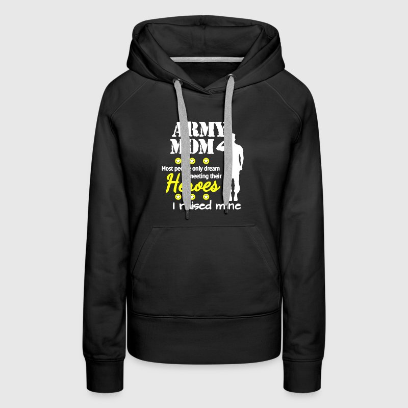 Army Mom Shirt - Women's Premium Hoodie