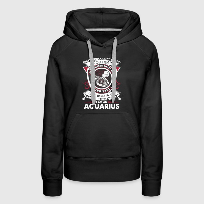 I Am Aquarius Shirt - Women's Premium Hoodie