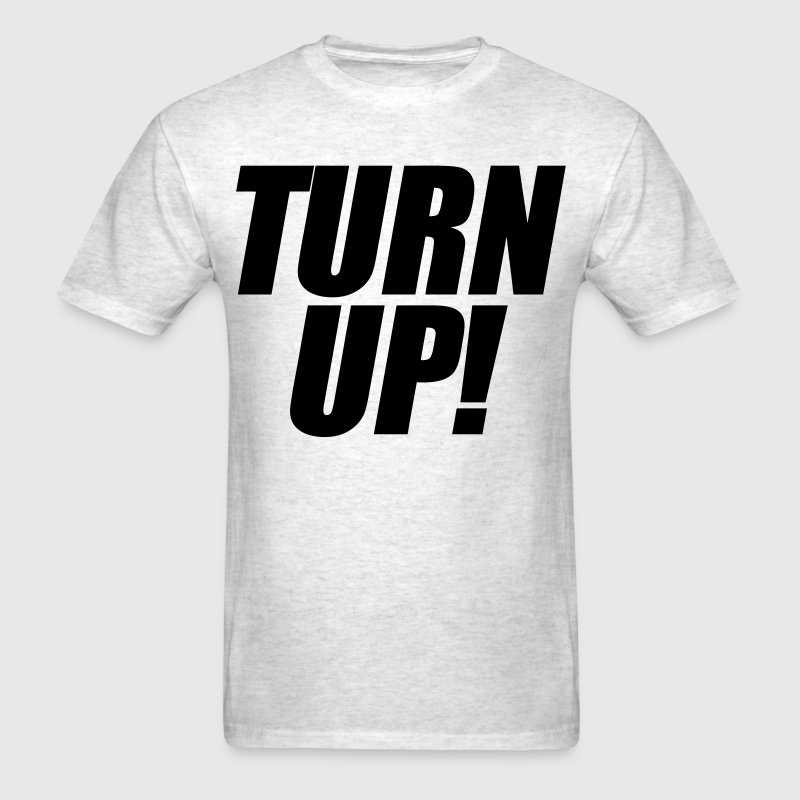 Turn Up T-Shirts - stayflyclothing.com - Men's T-Shirt