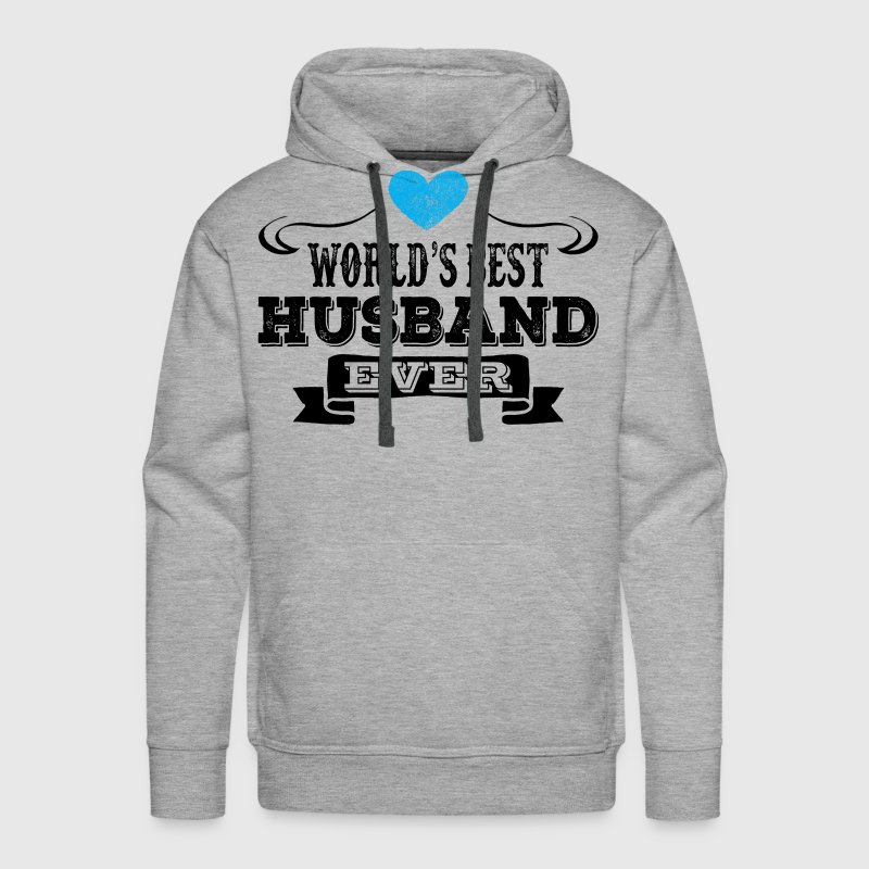 World's Best Husband Ever Hoodies - Men's Premium Hoodie