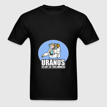 Uranus Is Out of This World - Men's T-Shirt