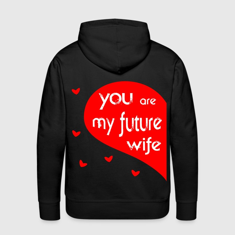 future wife Hoodies - Men's Premium Hoodie