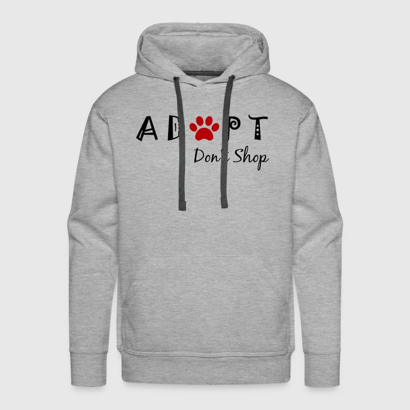 Adopt. Don't Shop! Hoodies - Men's Premium Hoodie