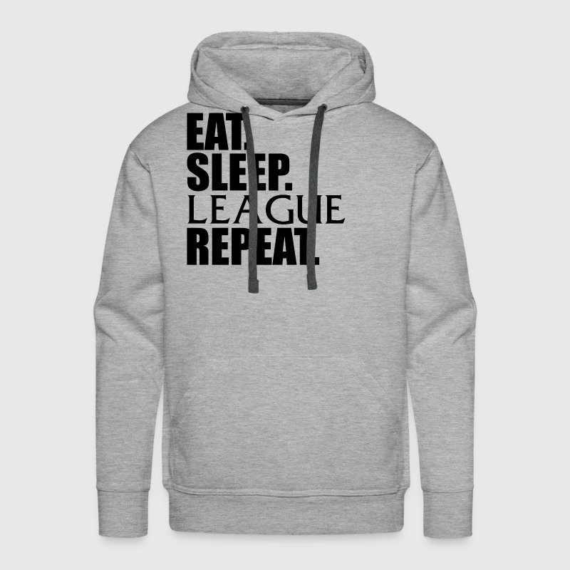 Eat Sleep League Repeat Hoodie LoL - Men's Premium Hoodie