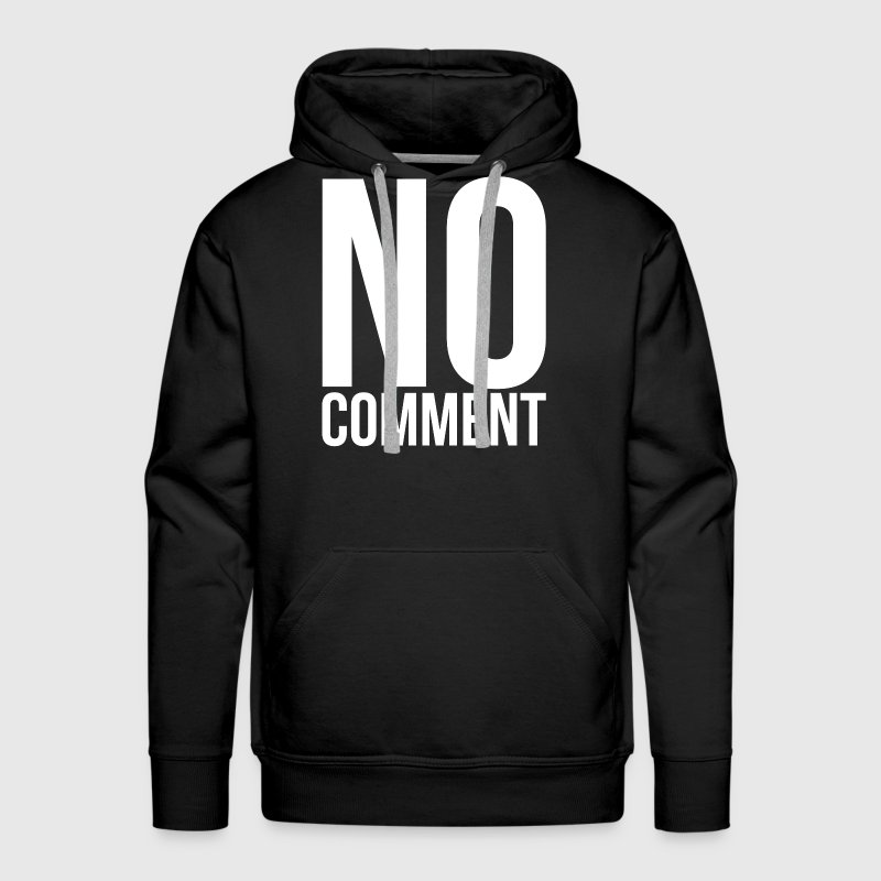 NO COMMENT Hoodies - Men's Premium Hoodie