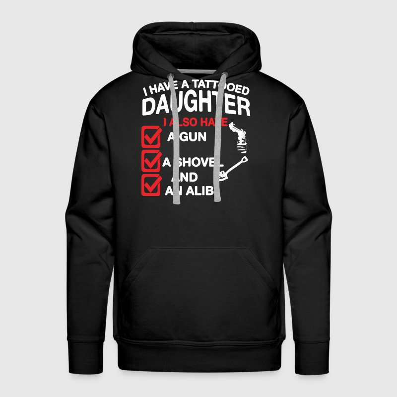 Tattooed Daughter Shirt - Men's Premium Hoodie