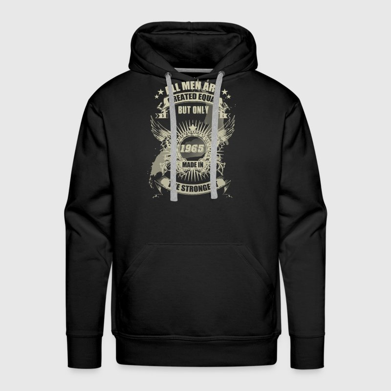 The Strongest Men Are Made In 1965 Hoodies - Men's Premium Hoodie
