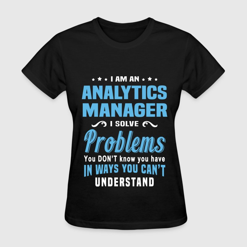 Analytics Manager - Women's T-Shirt