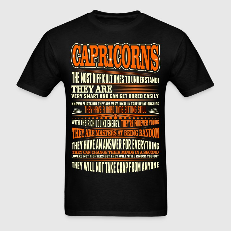Capricorns Difficult Ones To Understand Zodiac Tee T-Shirts - Men's T-Shirt