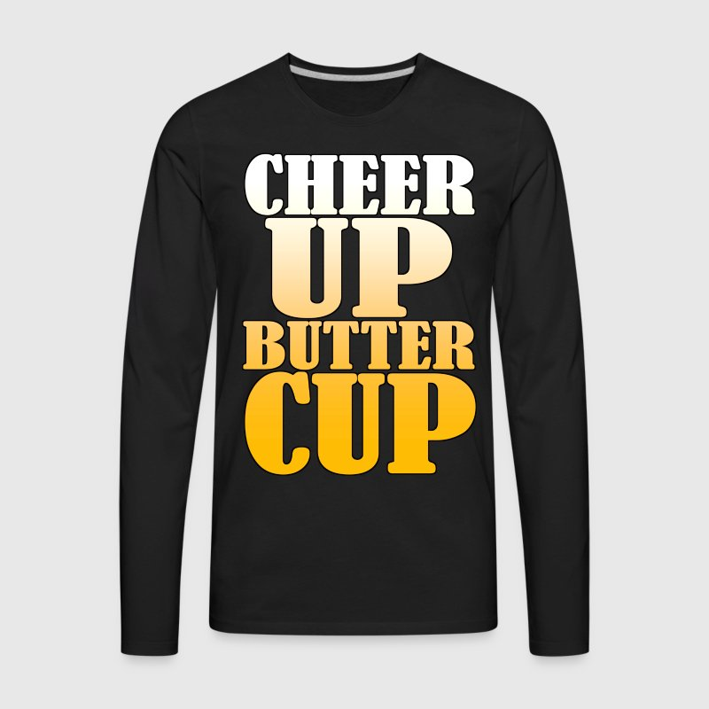 Cheer Up ButterCup - Men's Premium Long Sleeve T-Shirt