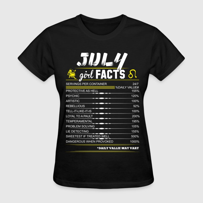 July Girl Facts Leo T-Shirts - Women's T-Shirt
