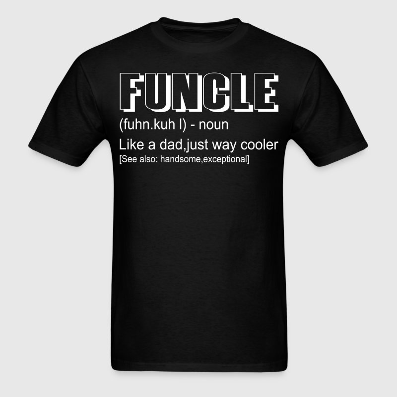 Funny Gift For Uncle- Funcle Definition T-Shirts - Men's T-Shirt