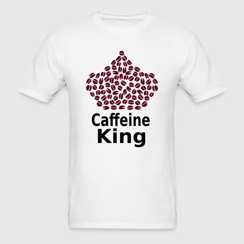 Caffeine King T-Shirt - Coffee Lover T-Shirt - T-Shirts - Men's T-Shirt