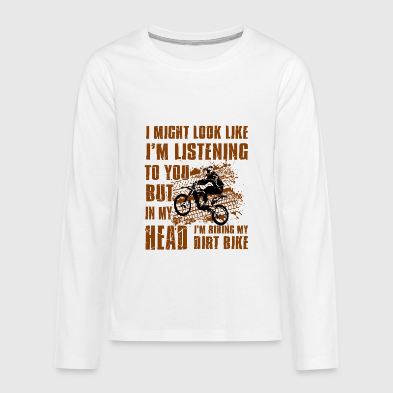 In my head i'm riding my Dirt Bike Kids' Shirts - Kids' Premium Long Sleeve T-Shirt